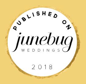 Junebug Weddings Published 2018